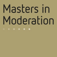 Masters in Moderation