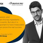 Stefan Kozak (CREATIVE PRO Group) – Creativity, passion, and experiences are the key ingredients for successful events
