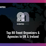 Eventex Index: The Top 80 Event Organizers and Agencies in UK & Ireland for 2021