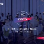 Nominations for the 100 Most Influential People in the Event Industry now open